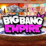 BigBangEmpire — Создай Свою П*рн Звезду!